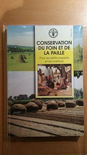 Conservation Du Foin Et De La Paille Pour Les Petits Paysans Et Les Pasteurs: Fre