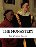 The Monastery: Tales from Benedictine Sources