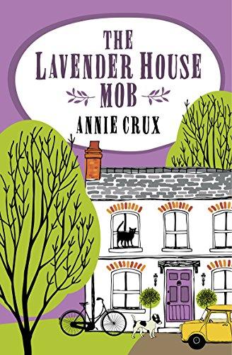 The Lavender House Mob by [Crux, Annie]