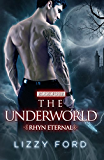 The Underworld (Rhyn Eternal Book 4) (English Edition)