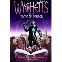 Wychetts and the Tome of Terror: Volume 4