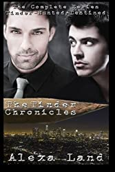 The Tinder Chronicles: Complete 3-Volume Series by Alexa Land (2014-10-14)