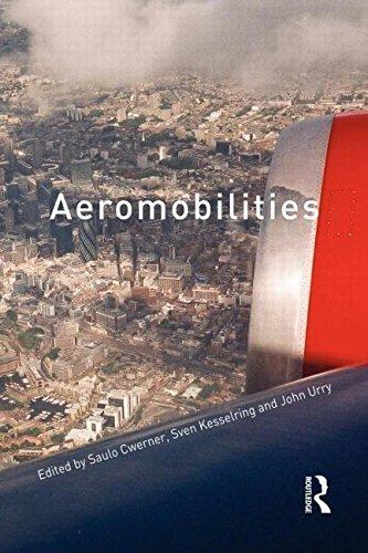 Aeromobilities (International Library of Sociology (Paperback)) (2009-02-22)
