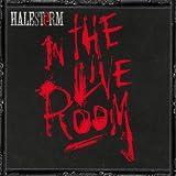Halestorm in The Live Room [Explicit]
