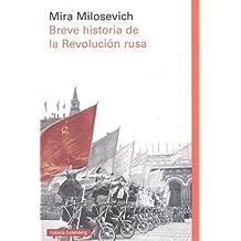 Breve historia de la Revolución rusa (Rústica Ensayo)