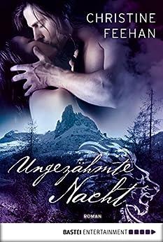 Ungezähmte Nacht: Roman (Historische Liebesromane. Bastei Lübbe Taschenbücher) von [Feehan, Christine]