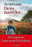 De tes nouvelles: Roman (A.M. ROM.FRANC) (French Edition)