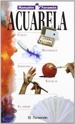 Acuarela (Manuales Parramón) por Jose Maria Parramon