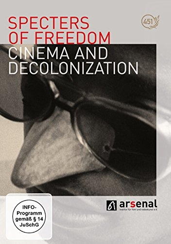 Specters of Freedom - Cinema and Decolonialization (2 Discs, OmU)