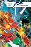 Flash rebirth, Tome 3 - Le retour des lascar