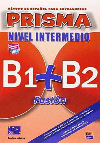 Prisma Fusión B1+B2 - L. del alumno + CD (Prisma Fusion)
