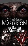 Image de Du Sang pour Manitou: Manitou, T4