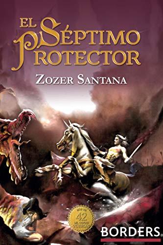 El Séptimo Protector por Zozer Santana