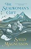 The Sealwoman's Gift: the extraordinary BBC2...