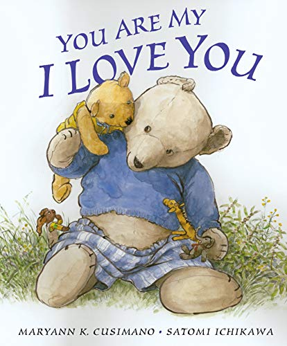 You Are My I Love You por Maryann K. Cusimano