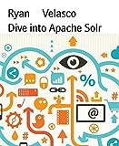 Dive into Apache Solr (English Edition)