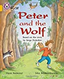 Peter and the Wolf: Band 09/Gold (Collins Big Cat)