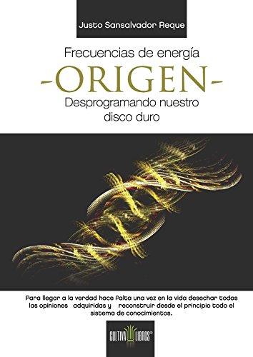 Frecuencias de Energía, ORIGEN eBook: Reque, Justo Sansalvador ...