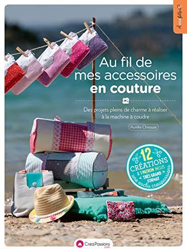 Au fil de mes accessoires en couture par  Aurelie Chirouze