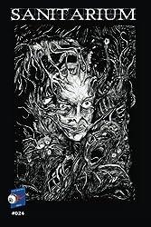 Sanitarium #024: Volume 24 (Sanitarium Magazine)