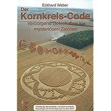 Der Kornkreis-Code: Verborgene Botschaften in mysteriösen Zeichen