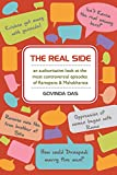 The Real Side: an authoratative look at the most controversial episodes of Ramayana & Mahabharata (Vedic Knowledge Book 1)