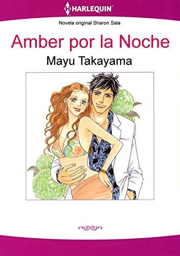 Amber por la Noche (Harlequin Manga) por Sharon Sala