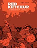 Red Ketchup, Tome 6 - L'oiseau aux sept surfaces