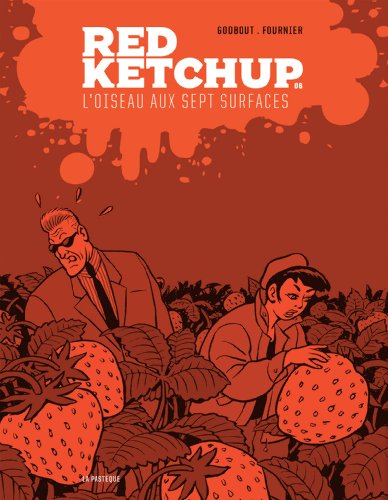 Red Ketchup, Tome 6 : L'oiseau aux sept surfaces