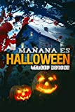 26. Mañana es Halloween - Israel Moreno :arrow: 2014