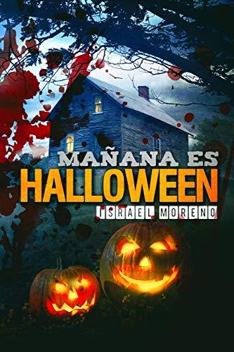 Mañana es Halloween: Edición definitiva (La noche de Halloween, Band 1)
