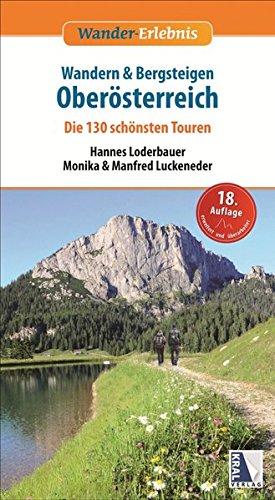 Wandern & Bergsteigen Oberösterreich - Die 130 schönsten Touren (Wander-Erlebnis)