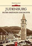 Judenburg: Bilder erzählen Geschichte