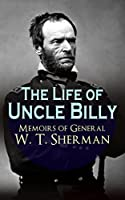 """First published ten years after the end of the Civil War, """"Memoirs of General W. T. Sherman"""" were among the first memoirs written by one of the prominent Civil War generals. The memoirs caused a lot of controversy, especially because of the author's ..."""
