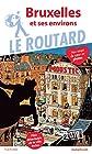 Guide du Routard Bruxelles 2019
