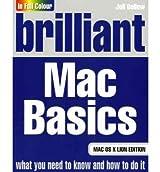 Brilliant Mac Basics by Ballew, Joli ( Author ) ON Dec-07-2011, Paperback