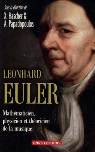 Leonhard Euler. Mathmaticien, physicien et thoricien de la musique
