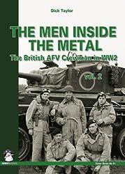 Men Inside the Metal: Volume 2: The British AFV Crewman in WW2 (Green)