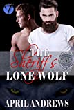 The Sheriff's Lone Wolf (Shifters in Uniform Book 1) (English Edition)