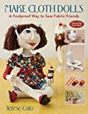 Make Cloth Dolls-Print-on-Demand-Edition: A Foolproof Way to Sew Fabric Friends