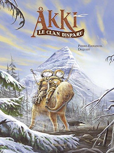 Akki : Le clan disparu