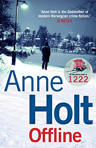 Offline (Hanne Wilhelmsen Series Book 9) (English Edition)