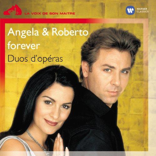 Angela & Roberto Forever : Duos D'Opéras