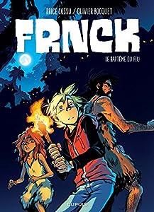 """Afficher """"Frnck - série en cours n° 2 Le baptême du feu"""""""
