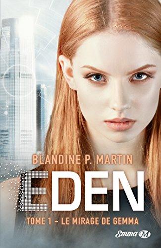 Le Mirage de Gemma: Eden, T1 par [Martin, Blandine P.]