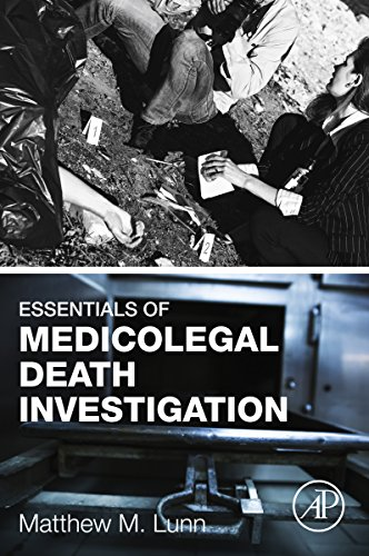 Essentials Of Medicolegal Death Investigation por Matthew M. Lunn epub