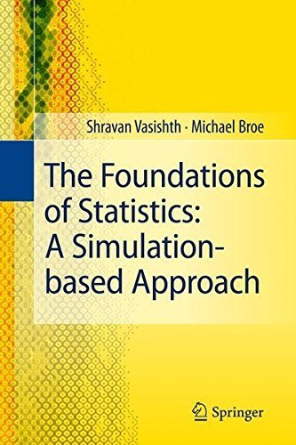 The Foundations of Statistics: A Simulation-based Approach by Shravan Vasishth (2011-01-19)