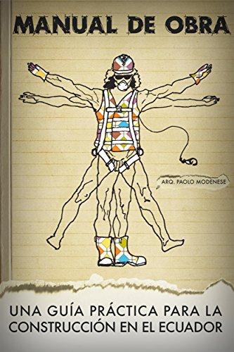 Manual de Obra: Una guía práctica para la construcción en el Ecuador