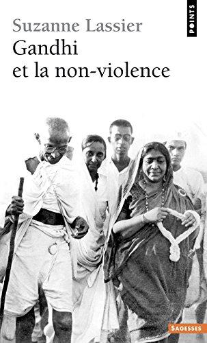 Gandhi et la non-violence par Suzanne Lassier