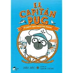 El capitán Pug: El perro que surcó los mares (La linterna)